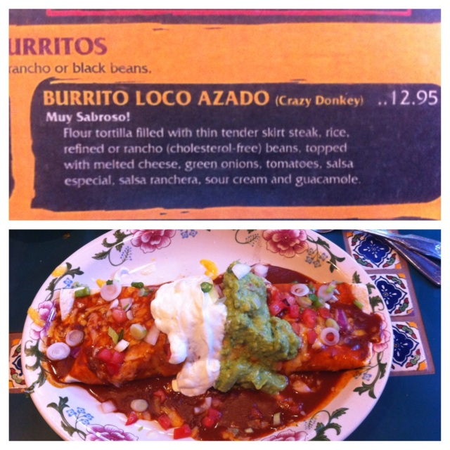How could I not order the Crazy Donkey burrito?